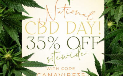 Happy National CBD Day—SALE 35% OFF SITE-WIDE!